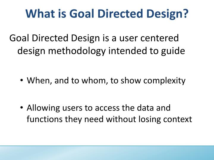 What is Goal Directed Design?