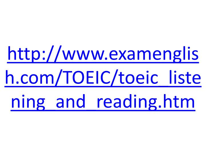Http www examenglish com toeic toeic listening and reading htm