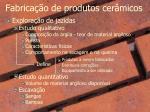 fabrica o de produtos cer micos1