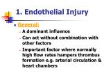 1 endothelial injury