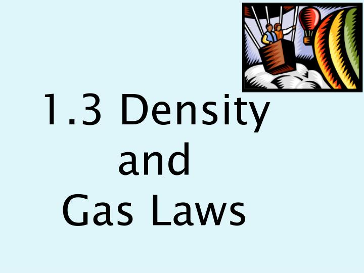 1 3 density and gas laws