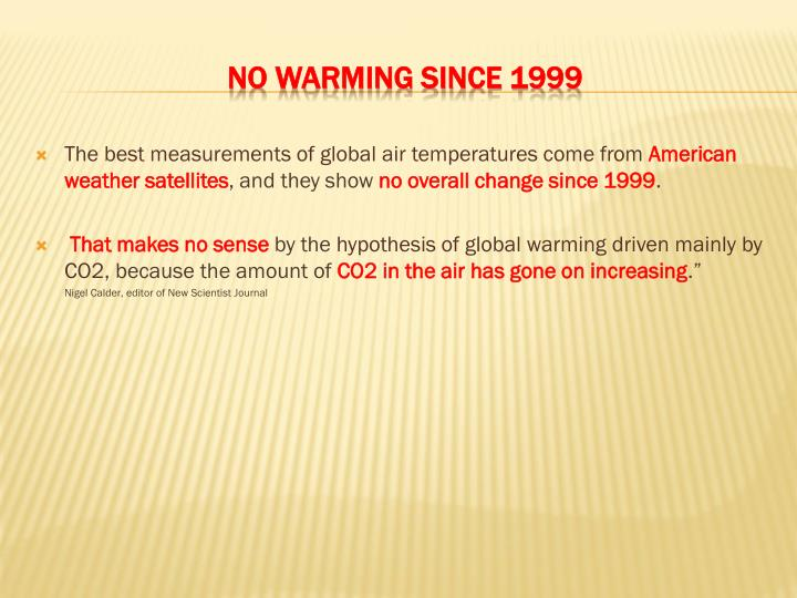 The best measurements of global air temperatures come from