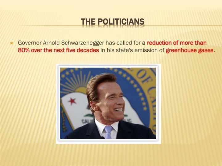 Governor Arnold Schwarzenegger has called for