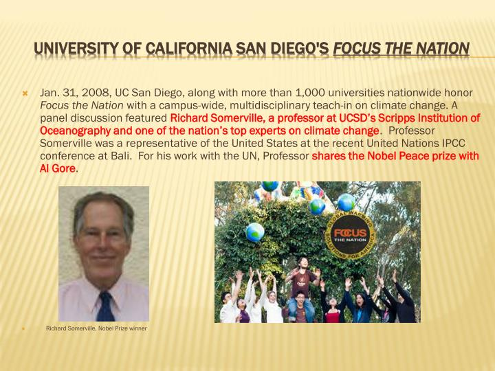 Jan. 31, 2008, UC San Diego, along with more than 1,000 universities nationwide honor