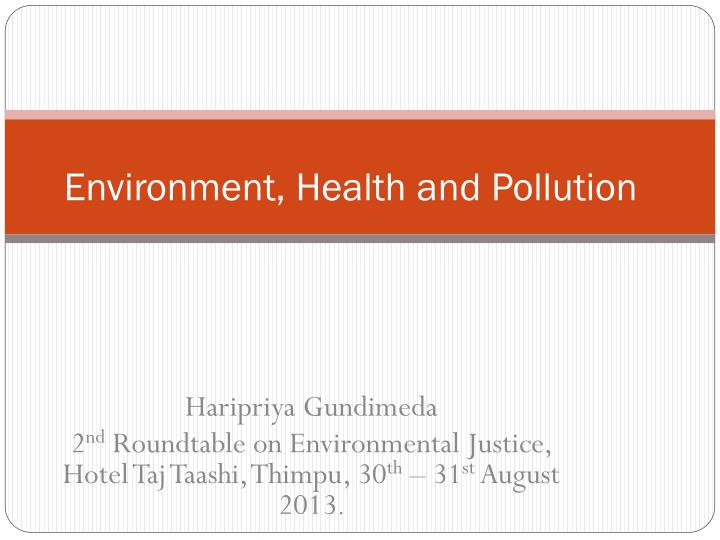 Environment health and pollution