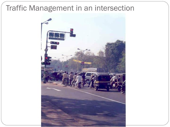 Traffic Management in an intersection