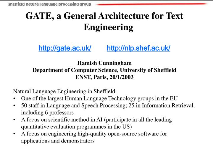 PPT - GATE, a General Architecture for Text Engineering gate