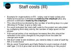 staff costs iii