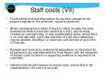 staff costs vii
