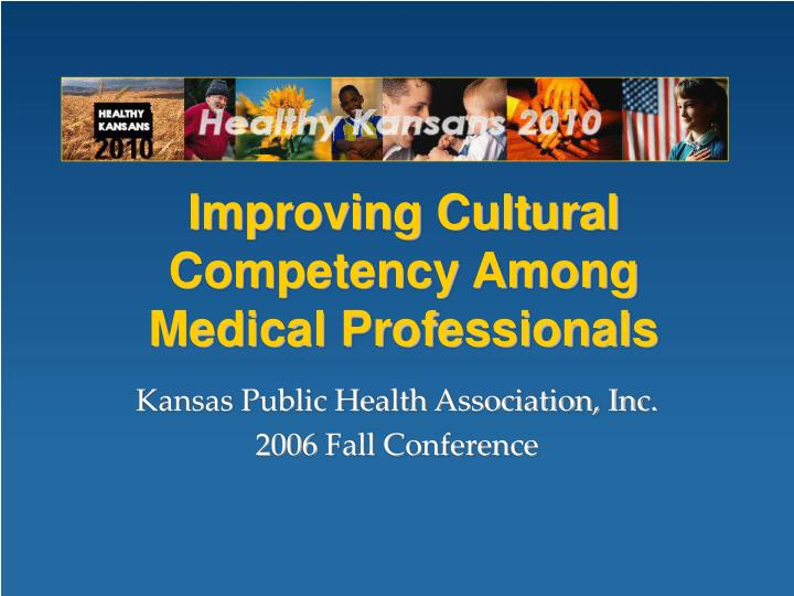 improving cultural competency among medical professionals