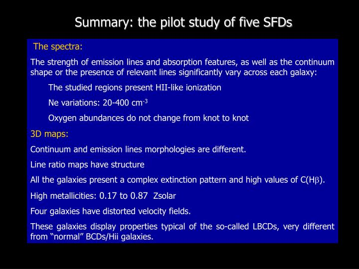 Summary: the pilot study of five SFDs