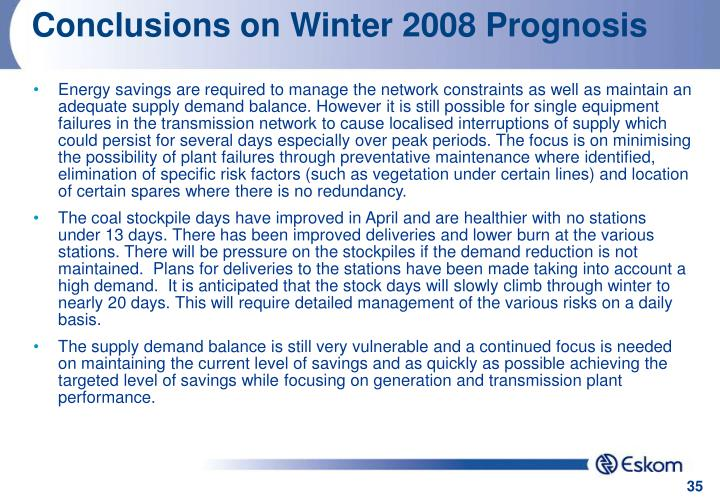 Conclusions on Winter 2008 Prognosis