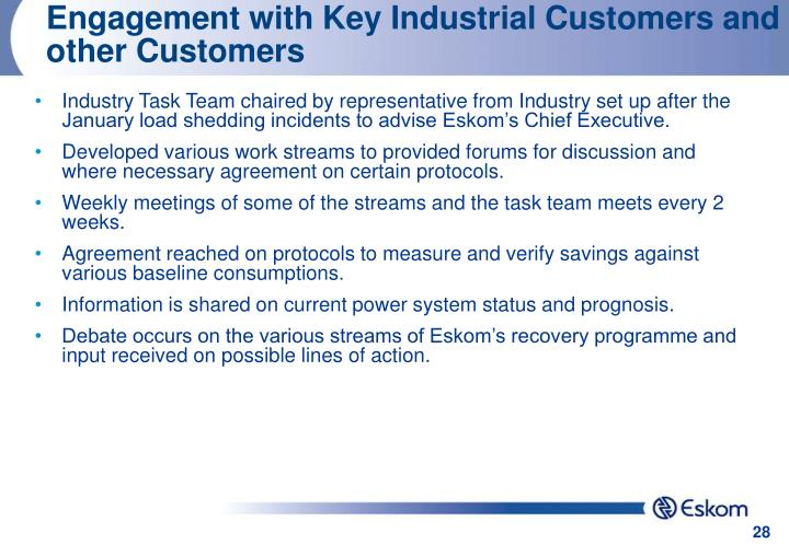Engagement with Key Industrial Customers and other Customers