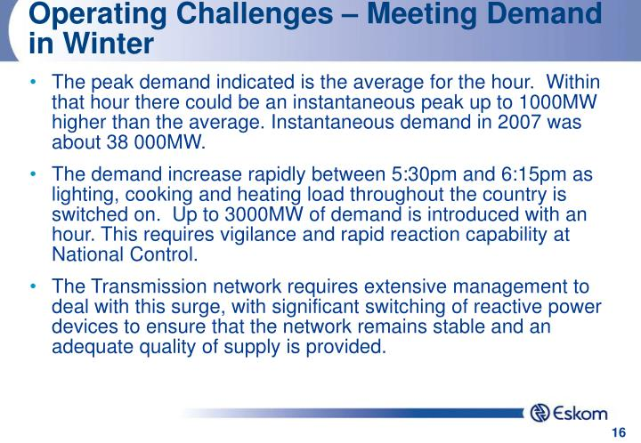 Operating Challenges – Meeting Demand in Winter