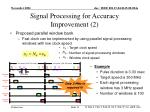 signal processing for accuracy improvement 2