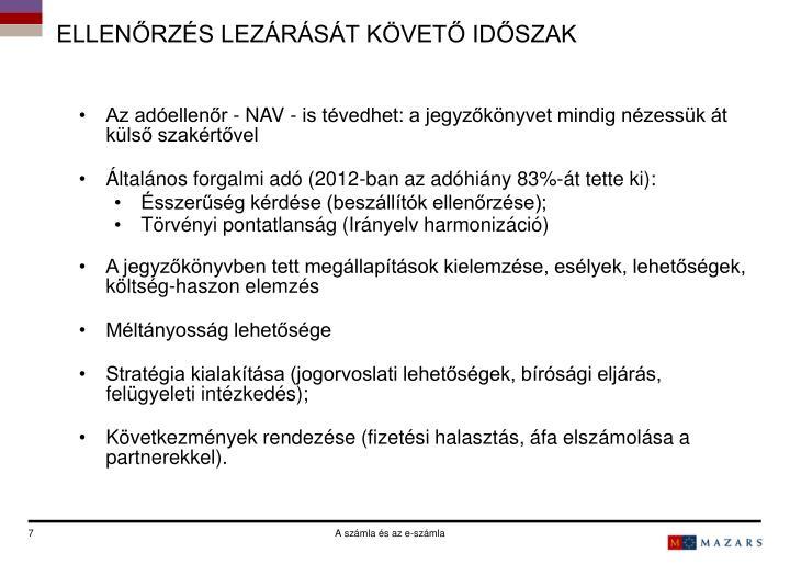 ELLENŐRZÉS LEZÁRÁSÁT KÖVETŐ IDŐSZAK