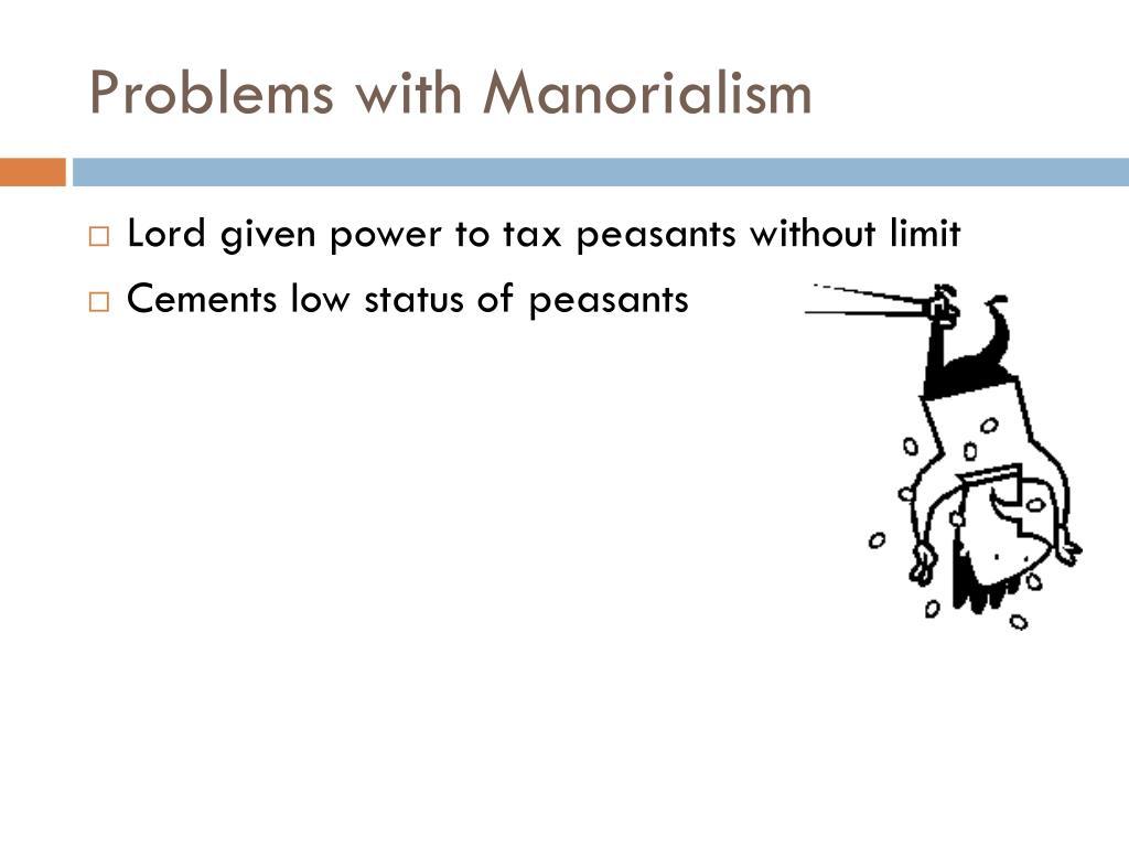 PPT - Feudalism & Manorialism PowerPoint Presentation ...