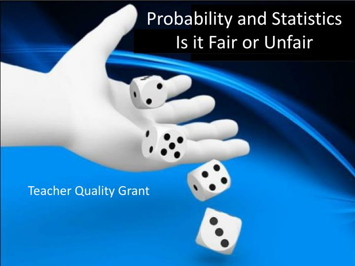 probability and statistics is it fair or unfair n.