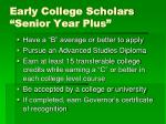 early college scholars senior year plus