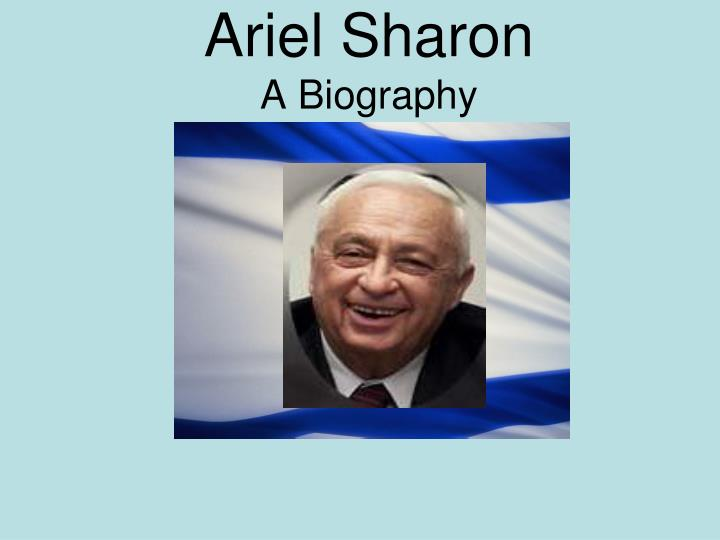 ariel sharon a biography n.