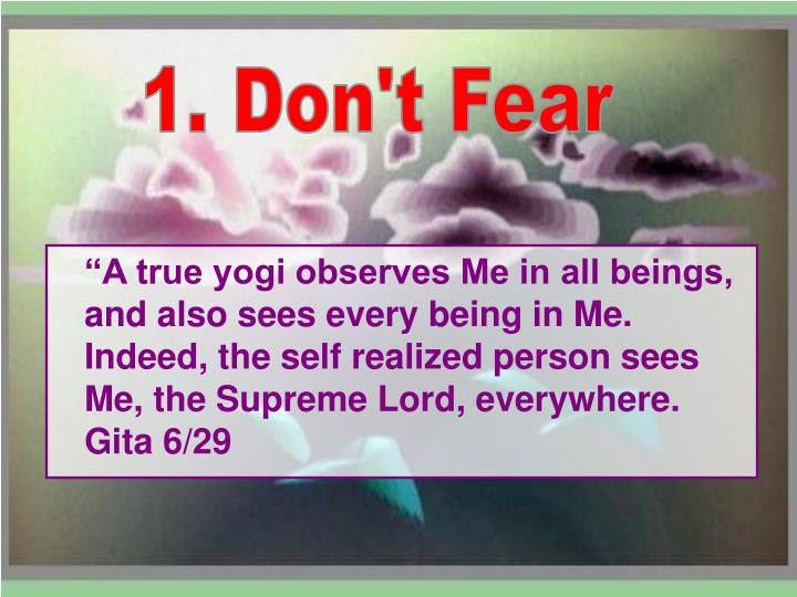 1. Don't Fear