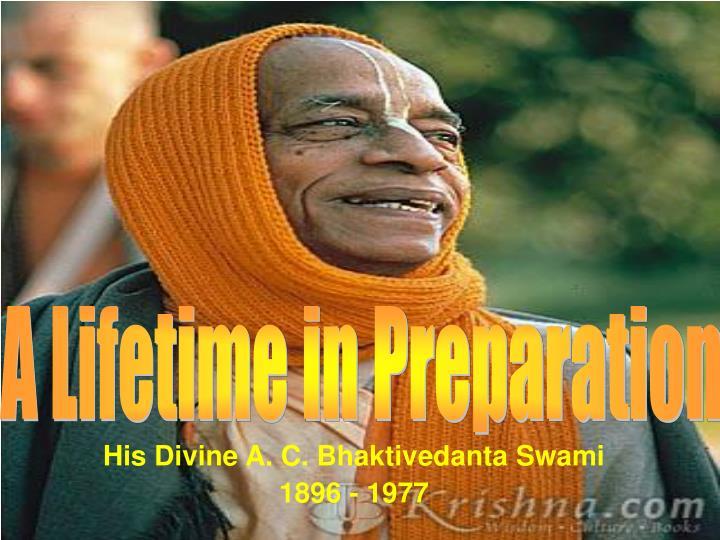 His Divine A. C. Bhaktivedanta Swami