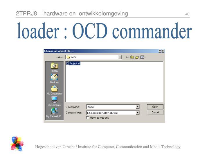 loader : OCD commander