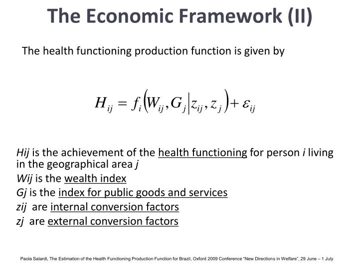 The Economic Framework (II)