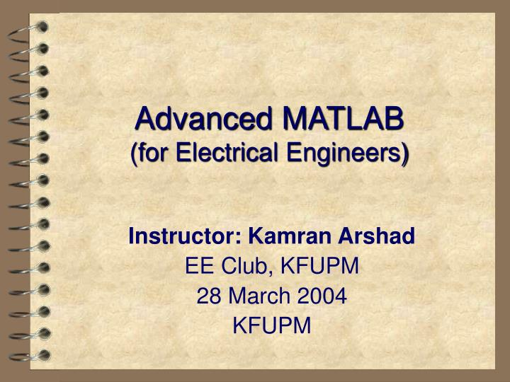 advanced matlab for electrical engineers n.