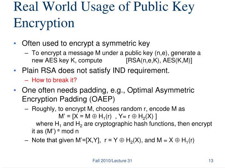 Real World Usage of Public Key Encryption