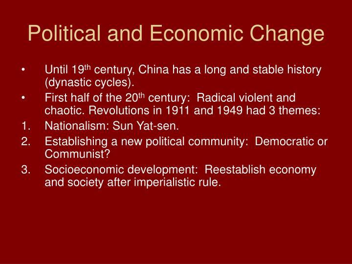 Political and Economic Change