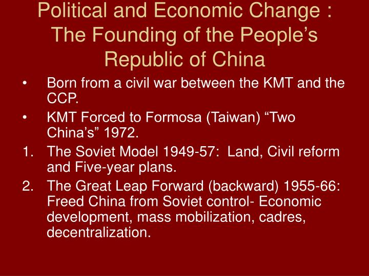 Political and Economic Change :  The Founding of the People's Republic of China