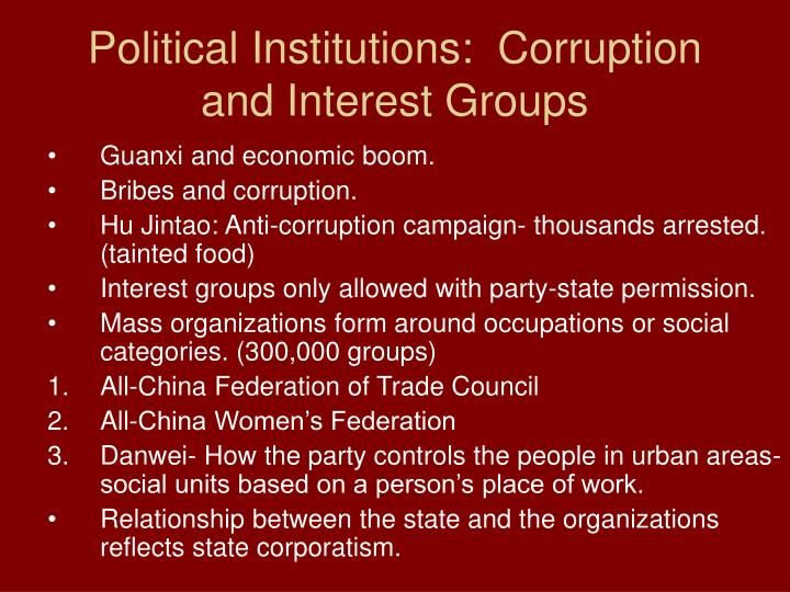 Political Institutions:  Corruption and Interest Groups