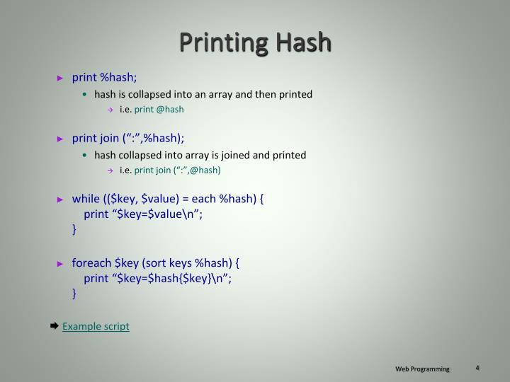 Printing Hash