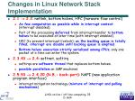 changes in linux network stack implementation