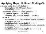 applying maps huffman coding 5