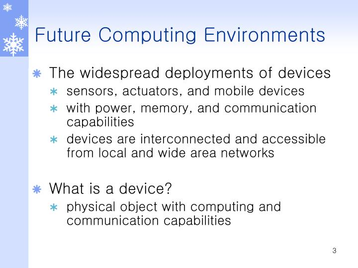 Future computing environments