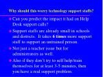 why should this worry technology support staffs