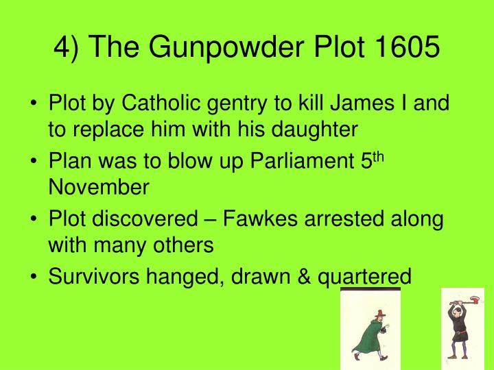 4) The Gunpowder Plot 1605
