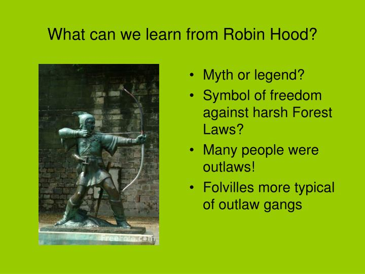 What can we learn from Robin Hood?