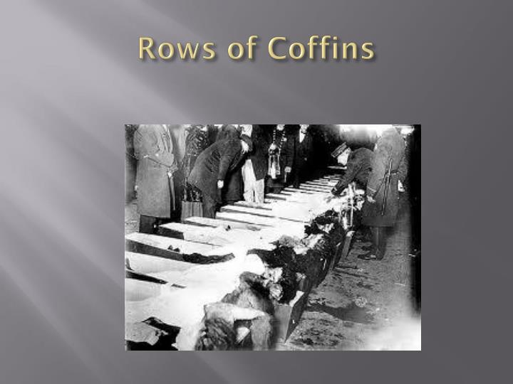 Rows of Coffins