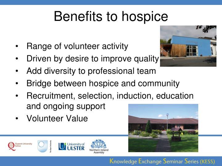 Benefits to hospice