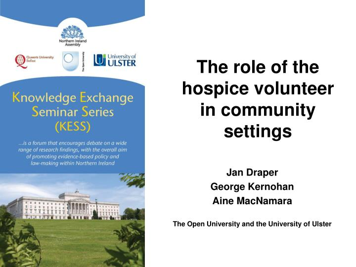 The role of the hospice volunteer in community settings