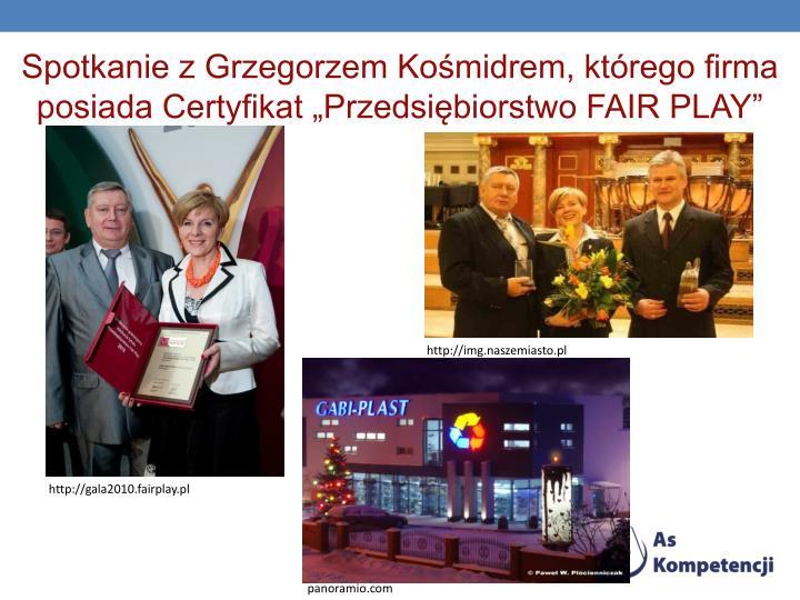 """Spotkanie z Grzegorzem Kośmidrem, którego firma posiada Certyfikat """"Przedsiębiorstwo FAIR PLAY"""""""