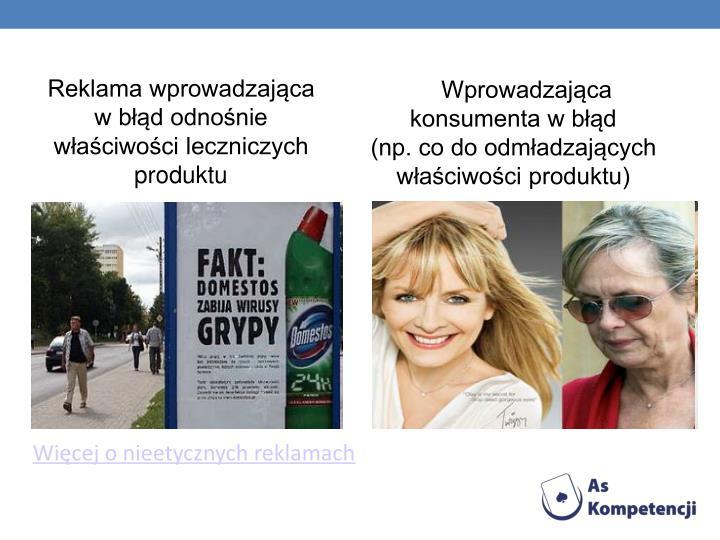 Reklama wprowadzająca    w błąd odnośnie właściwości leczniczych produktu