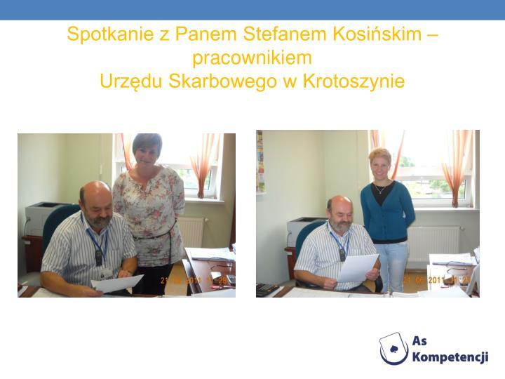 Spotkanie z Panem Stefanem Kosińskim – pracownikiem