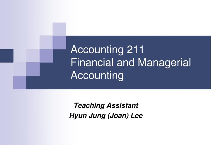 accounting 211 financial and managerial accounting n.