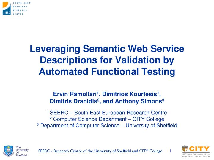 leveraging semantic web service descriptions for validation by automated functional testing n.