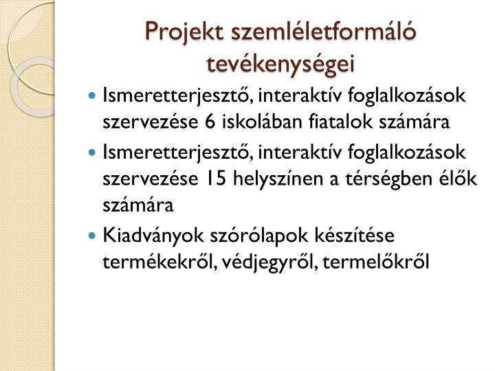 Projekt szemléletformáló tevékenységei
