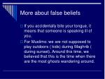 more about false beliefs